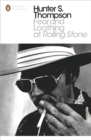 Fear and Loathing at Rolling Stone : The Essential Writing of Hunter S. Thompson - Book