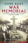War Memorial : The Story of One Village's Sacrifice from 1914 to 2003 - eBook