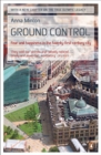 Ground Control : Fear and happiness in the twenty-first-century city - Book