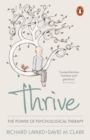 Thrive : The Power of Psychological Therapy - Book