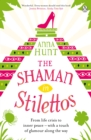 The Shaman in Stilettos - eBook