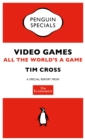 The Economist: Video Games : All the World's a Game - eBook