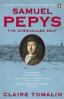 Samuel Pepys : The Unequalled Self - Book