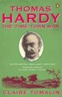 Thomas Hardy : The Time-torn Man - Book