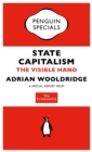 The Economist: State Capitalism : The Visible Hand - eBook