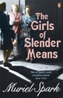 The Girls Of Slender Means - Book