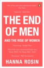 The End of Men : And the Rise of Women - Book
