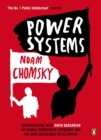 Power Systems : Conversations with David Barsamian on Global Democratic Uprisings and the New Challenges to U.S. Empire - Book