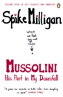 Mussolini : His Part in My Downfall - eBook