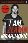 I Am Zlatan Ibrahimovic - eBook