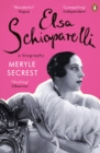 Elsa Schiaparelli : A Biography - eBook