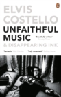 Unfaithful Music and Disappearing Ink : Deluxe Edition - eBook