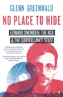 No Place to Hide : Edward Snowden, the NSA and the Surveillance State - Book