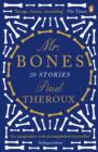 Mr Bones : Twenty Stories - eBook