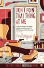 Don't Point That Thing at Me : The First Charlie Mortdecai Novel - Book
