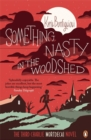 Something Nasty in the Woodshed : The Third Charlie Mortdecai Novel - Book