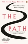 The Path : A New Way to Think About Everything - Book
