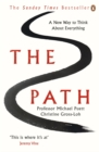 The Path : A New Way to Think About Everything - eBook