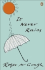It Never Rains - Book