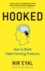 Hooked : How to Build Habit-Forming Products - eBook