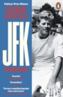 JFK : Volume 1: 1917-1956 - eBook