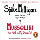 Mussolini : His Part in My Downfall - eAudiobook