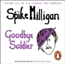 Goodbye Soldier - eAudiobook