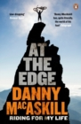 At the Edge : Riding for My Life - Book