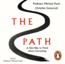 The Path : A New Way to Think About Everything - eAudiobook