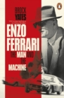 Enzo Ferrari : The Man and the Machine - Book