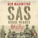 SAS : Rogue Heroes - the Authorized Wartime History - eAudiobook