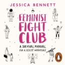 Feminist Fight Club : A Survival Manual For a Sexist Workplace - eAudiobook