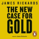 The New Case for Gold - eAudiobook