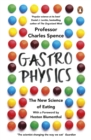 Gastrophysics : The New Science of Eating - eBook