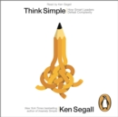 Think Simple : How Smart Leaders Defeat Complexity - eAudiobook