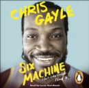 Six Machine : I Don't Like Cricket ... I Love It - eAudiobook