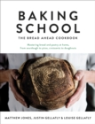 Baking School : The Bread Ahead Cookbook - eBook