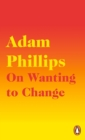 On Wanting to Change - eBook