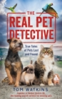 The Real Pet Detective : True Tales of Pets Lost and Found - eBook