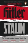Hitler and Stalin : The Tyrants and the Second World War - eBook