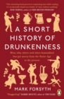 A Short History of Drunkenness - eBook
