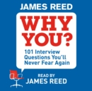 Why You? : 101 Interview Questions You'll Never Fear Again - eAudiobook