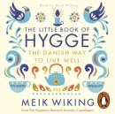 The Little Book of Hygge : The Danish Way to Live Well - eAudiobook