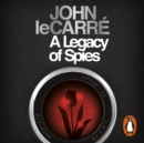 A Legacy of Spies - eAudiobook