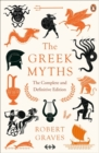The Greek Myths : The Complete and Definitive Edition - Book