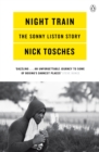 Night Train : A Biography of Sonny Liston - eBook