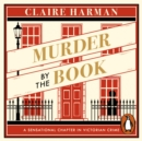 Murder by the Book : A Sensational Chapter in Victorian Crime - eAudiobook