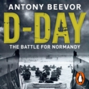 D-Day : The Battle for Normandy - eAudiobook