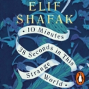 10 Minutes 38 Seconds in this Strange World : SHORTLISTED FOR THE BOOKER PRIZE 2019 - eAudiobook