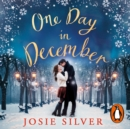 One Day in December : the heart-warming and uplifting international bestseller - eAudiobook